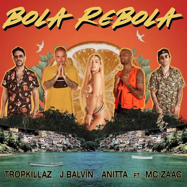 Top 10 / Tropkillaz, J Balvin, Anitta ft. MC Zaac